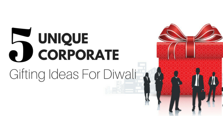 Diwali 2017 Special 3 Spectacular Themes For A Sparkling: 5 Unique Corporate Gifting Ideas For Diwali 2017